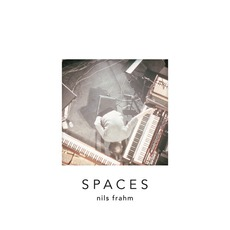 Spaces mp3 Album by Nils Frahm