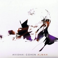 Almah mp3 Album by Avishai Cohen