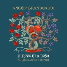 Il Rovo E La Rosa mp3 Album by Angelo Branduardi