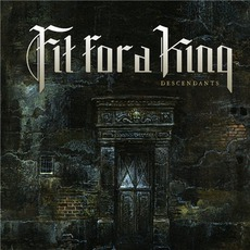 Descendants (Re-Recorded) by Fit For A King