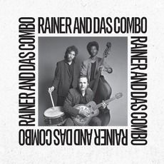 Barefoot Rock With Rainer and Das Combo (Remastered) by Rainer Ptacek