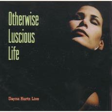 Otherwise Luscious Life