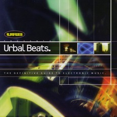 Urbal Beats: The Definitive Guide To Electronic Music