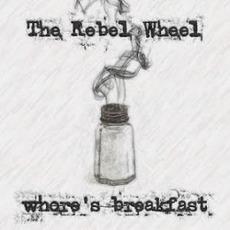 Whore'S Breakfast mp3 Album by The Rebel Wheel