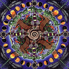 'Round The Wheel by The String Cheese Incident
