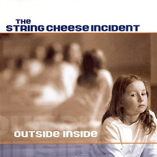 Outside Inside mp3 Album by The String Cheese Incident