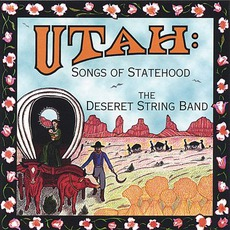 Utah: Songs Of Statehood