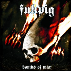 Bombs Of War by Fukpig