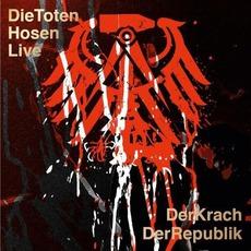 Die Toten Hosen Live: Der Krach Der Republik mp3 Live by Die Toten Hosen