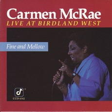 Fine And Mellow (Live At Birdland West)