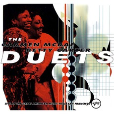 The Carmen McRae-Betty Carter Duets (Re-Issue)
