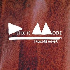 Should Be Higher mp3 Single by Depeche Mode