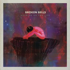 Holding On For Life mp3 Single by Broken Bells