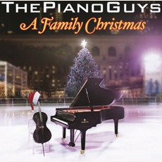 A Family Christmas mp3 Album by The Piano Guys