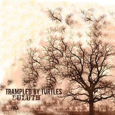 Duluth mp3 Album by Trampled By Turtles
