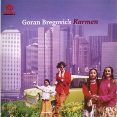 Goran Bregovic's Karmen With A Happy End