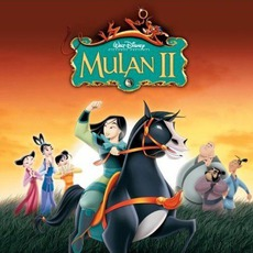 Mulan II mp3 Soundtrack by Various Artists
