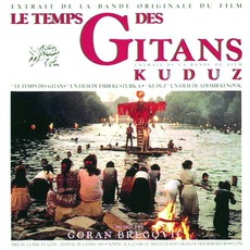 Le Temps Des Gitans / Kuduz (Re-Issue)