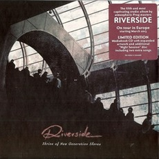 Shrine Of New Generation Slaves (Limited Edition) mp3 Album by Riverside