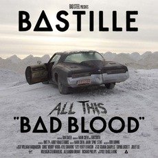 All This Bad Blood (Deluxe Edition) mp3 Album by Bastille