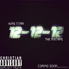 12-12-12 mp3 Album by Yung Titan