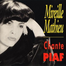 Mireille Mathieu Chante Piaf mp3 Album by Mireille Mathieu