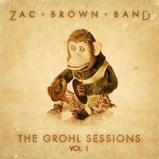 The Grohl Sessions, Vol. 1 mp3 Album by Zac Brown Band