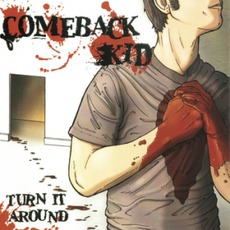 Turn It Around mp3 Album by Comeback Kid