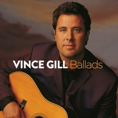 Ballads mp3 Artist Compilation by Vince Gill