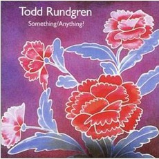 Something/Anything? (Re-Issue) mp3 Album by Todd Rundgren