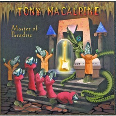 Master Of Paradise mp3 Album by Tony MacAlpine