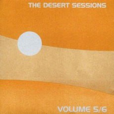 Desert Sessions, Volumes 5 & 6