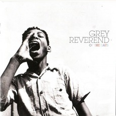 Of The Days mp3 Album by Grey Reverend