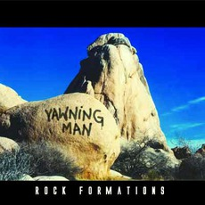 Rock Formations mp3 Album by Yawning Man