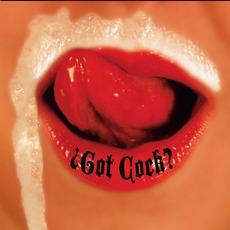 ¿Got Cock?