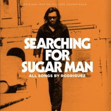 Searching For Sugar Man - Origrnal Motion Picture Soundtrack by Rodriguez