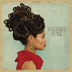 Pushin' Against A Stone mp3 Album by Valerie June
