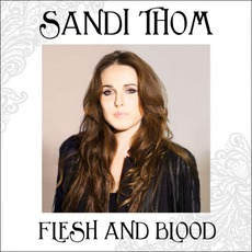 Flesh And Blood mp3 Album by Sandi Thom
