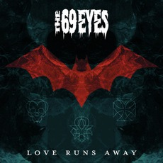 Love Runs Away mp3 Album by The 69 Eyes