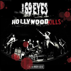 Hollywood Kills: Live At The Whisky A Go Go mp3 Live by The 69 Eyes