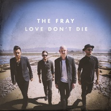 Love Don't Die mp3 Single by The Fray