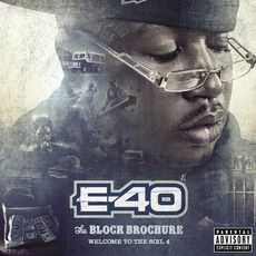 The Block Brochure: Welcome To The Soil 4 mp3 Album by E-40