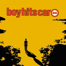 Boy Hits Car mp3 Album by Boy Hits Car