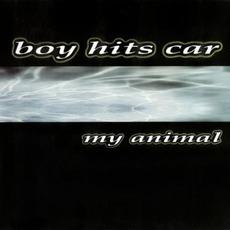 My Animal mp3 Album by Boy Hits Car