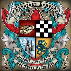 Dreams Aren't Real, But These Songs Are, Volume 1 mp3 Album by Suburban Legends