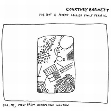 I've Got A Friend Called Emily Ferris mp3 Album by Courtney Barnett