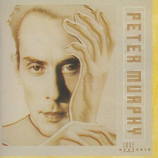 Love Hysteria (Expanded Edition) mp3 Album by Peter Murphy