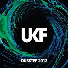 UKF Dubstep 2013 mp3 Compilation by Various Artists
