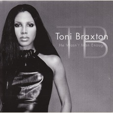 He Wasn't Man Enough mp3 Single by Toni Braxton