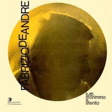 Tutti Morimmo A Stento mp3 Album by Fabrizio De André